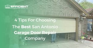 The Best San Antonio Garage Door Repair Company
