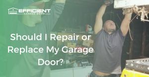 Should I Repair or Replace My Garage Door