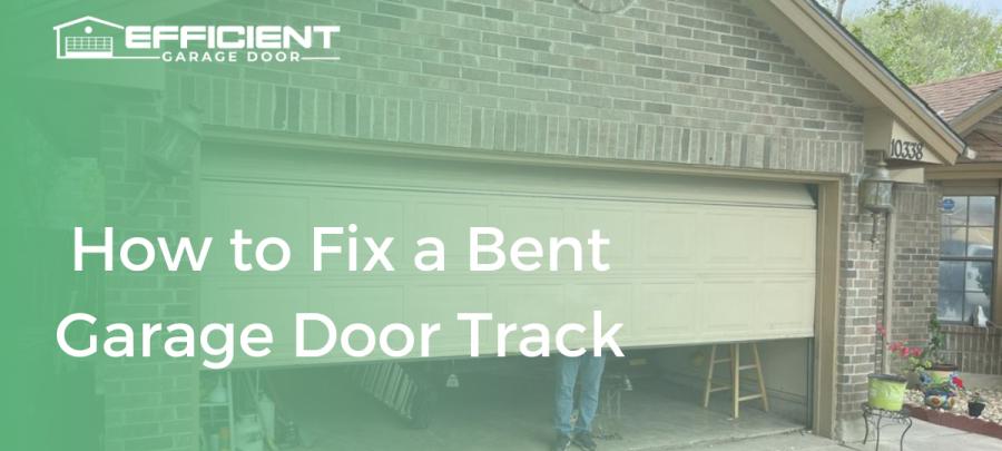 How to Fix a Bent Garage Door Track
